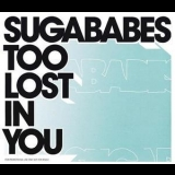 Sugababes - Too Lost In You (Promo) [CDS] '2003