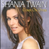Shania Twain - Come On Over '1998