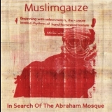 Muslimgauze - In Search Of The Abraham Mosque '2011