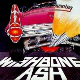 Wishbone Ash - Twin Barrels Burning '1982