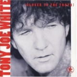 Tony Joe White - Closer To The Truth '1991