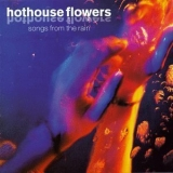 Hothouse Flowers - Songs From The Rain '1993
