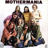 Frank Zappa - Mothermania. The Best Of The Mothers '2012