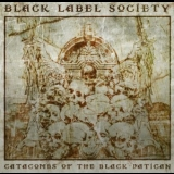 Black Label Society - Catacombs Of The Black Vatican (US) '2014