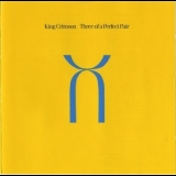 King Crimson - Three Of A Perfect Pair '1984