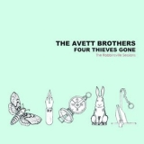 Avett Brothers, The - Four Thieves Gone '2006