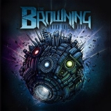 Browning, The - Burn This World '2011