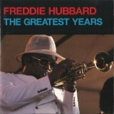 Freddie Hubbard - The Greatest Years '1995
