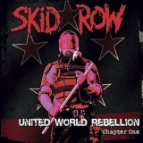Skid Row - United World Rebellion - Chapter One [EP] '2013