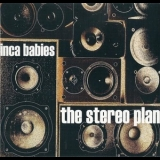 Inca Babies - The Stereo Plan '2014