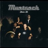 Mustasch - Above All '2002