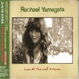 Rachael Yamagata - Live At The Loft & More '2004