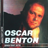 Oscar Benton - Greatest Hits '1999
