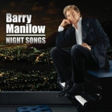 Barry Manilow - Night Songs '2014
