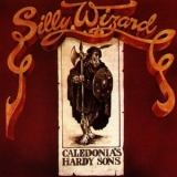 Silly Wizard - Caledonia's Hardy Sons '1978