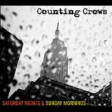 Counting Crows - Saturday Nights & Sunday Mornings '2008