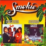 Smokie - Bright Lights & Back Alleys / Strangers In Paradise '2001