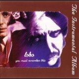 Lobo - You Must Remember This - Instrumental '1997