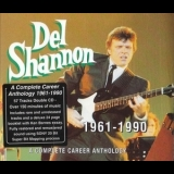 Del Shannon - A Complete Career Anthology: 1961-1990 '1998