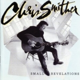 Chris Smither - Small Revelations '1997