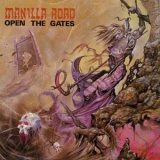 Manilla Road - Open the Gates (2001 Reissue) '1985