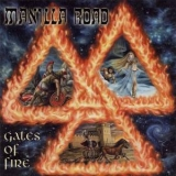 Manilla Road - Gates Of Fire '2005