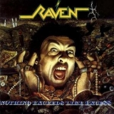 Raven - Nothing Exceeds Like Excess '1988