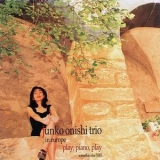 Junko Onishi - Play, Piano, Play (Trio In Europe) '1996