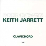 Keith Jarrett - Book Of Ways (2CD) '1987