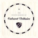 Cabaret Voltaire - The Golden Moments Of '1982