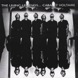 Cabaret Voltaire - The Living Legends... '1990
