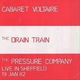 Cabaret Voltaire - The Drain Train & The Pressure Company Live In Sheffield '1991