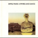 Simple Minds - Empires And Dance '1980