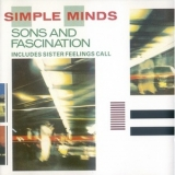 Simple Minds - Sons And Fascination (Includes Sister Feelings Call) '1981