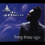 Dr. Alban - Long Time Ago [CDM] '1997