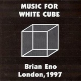 Brian Eno - Music For White Cube '1997