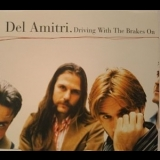 Del Amitri - Driving With The Brakes On [CDS] '1995