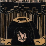 Residents, The - Mark Of The Mole '1981