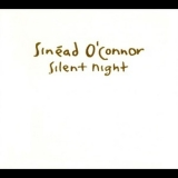Sinead O'Connor - Silent Night [CDS] '1991