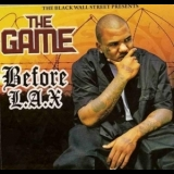 Game, The - Before L.A.X. '2008