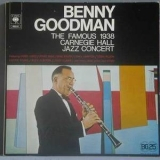 Benny Goodman - The Famous Carnegie Hall Jazz Concert 1938 '2004