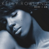 Kelly Rowland - Here I Am [deluxe Edition] '2011