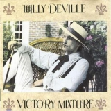 Willy Deville - Victory Mixture '1990