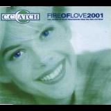 C.C.Catch - Fire Of Love [CDS] '2001
