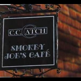 C.C.Catch - Smoky Joe's Cafe [CDS] '2002