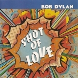 Bob Dylan - Shot Of Love '1981