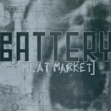 Battery - Meat Market [CDM] '1992
