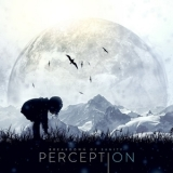 Breakdown Of Sanity - Perception '2013