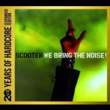 Scooter - We Bring The Noise! (2CD) '2013