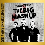 Scooter - The Big Mash Up (2CD) '2013
